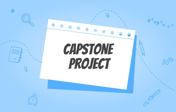 How to Write Capstone Project: Capstone Project Ideas